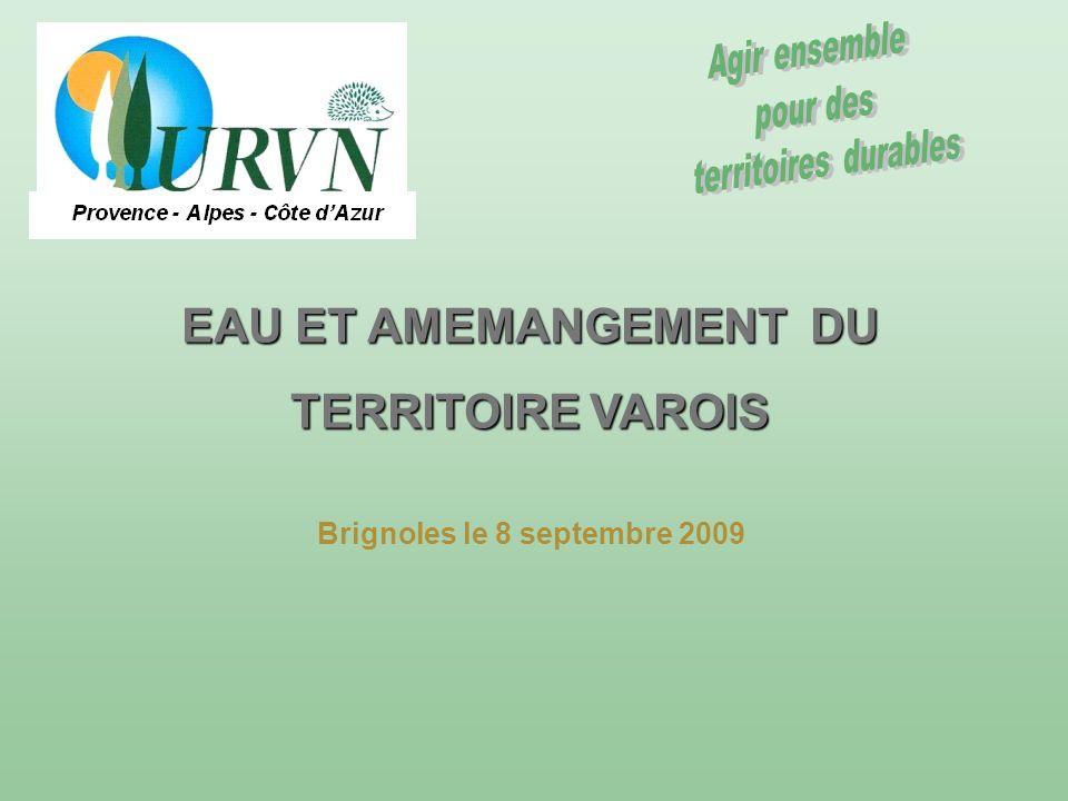 EAU ET AMEMANGEMENT DU TERRITOIRE VAROIS Brignoles le 8 septembre 2009