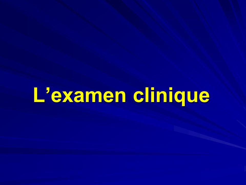 Lexamen clinique