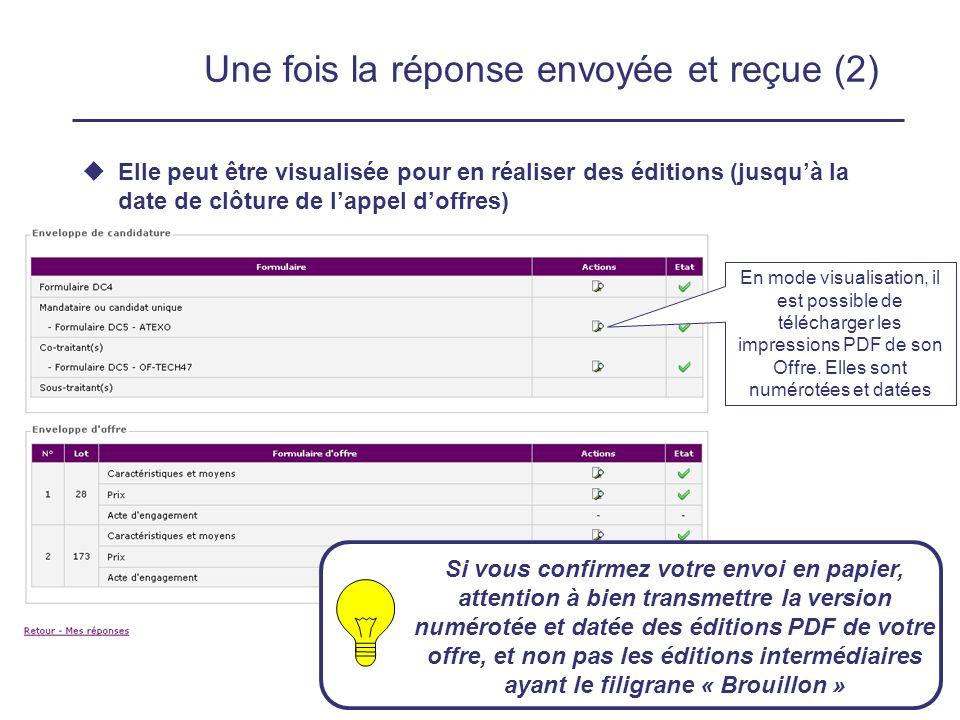 12 février 200921 Une fois la réponse envoyée et reçue (2) Elle peut être visualisée pour en réaliser des éditions (jusquà la date de clôture de lappel doffres) En mode visualisation, il est possible de télécharger les impressions PDF de son Offre.