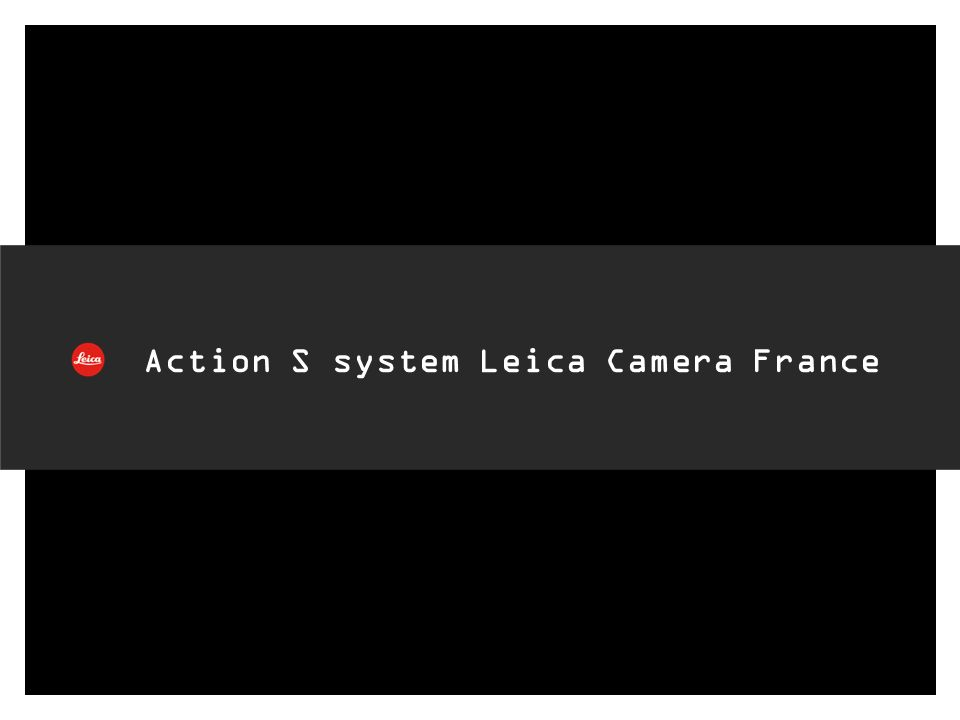 Action S system Leica Camera France