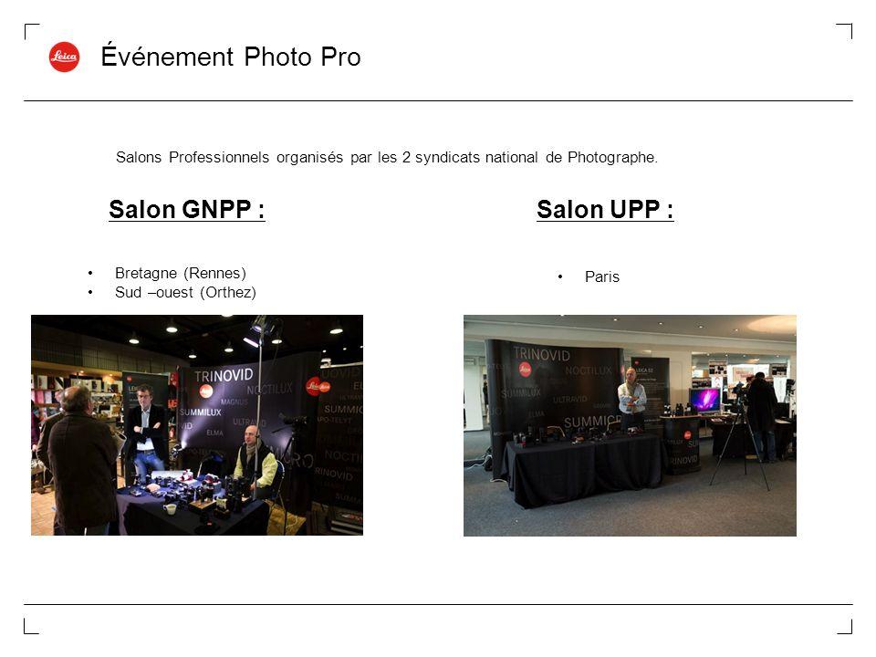 Événement Photo Pro Salon GNPP :Salon UPP : Salons Professionnels organisés par les 2 syndicats national de Photographe. Bretagne (Rennes) Sud –ouest