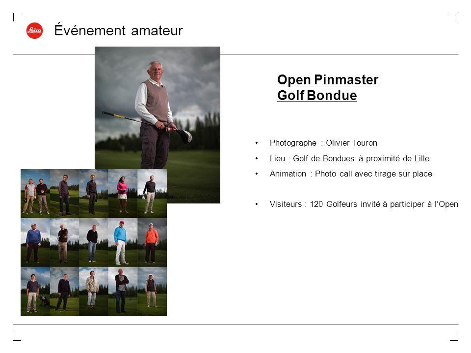 Événement amateur Open Pinmaster Golf Bondue Photographe : Olivier Touron Lieu : Golf de Bondues à proximité de Lille Animation : Photo call avec tira