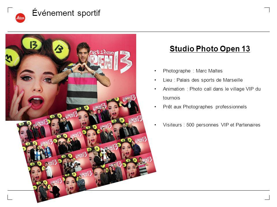 Événement sportif Studio Photo Open 13 Photographe : Marc Maltes Lieu : Palais des sports de Marseille Animation : Photo call dans le village VIP du t