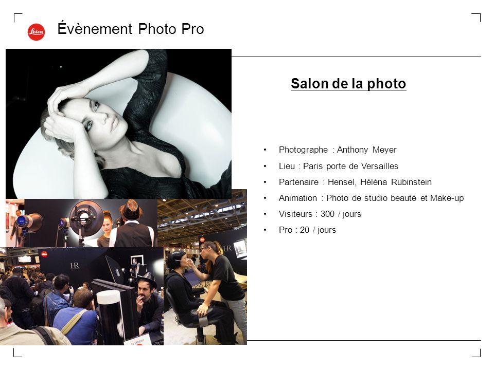 Évènement Photo Pro Salon de la photo Photographe : Anthony Meyer Lieu : Paris porte de Versailles Partenaire : Hensel, Hélèna Rubinstein Animation :