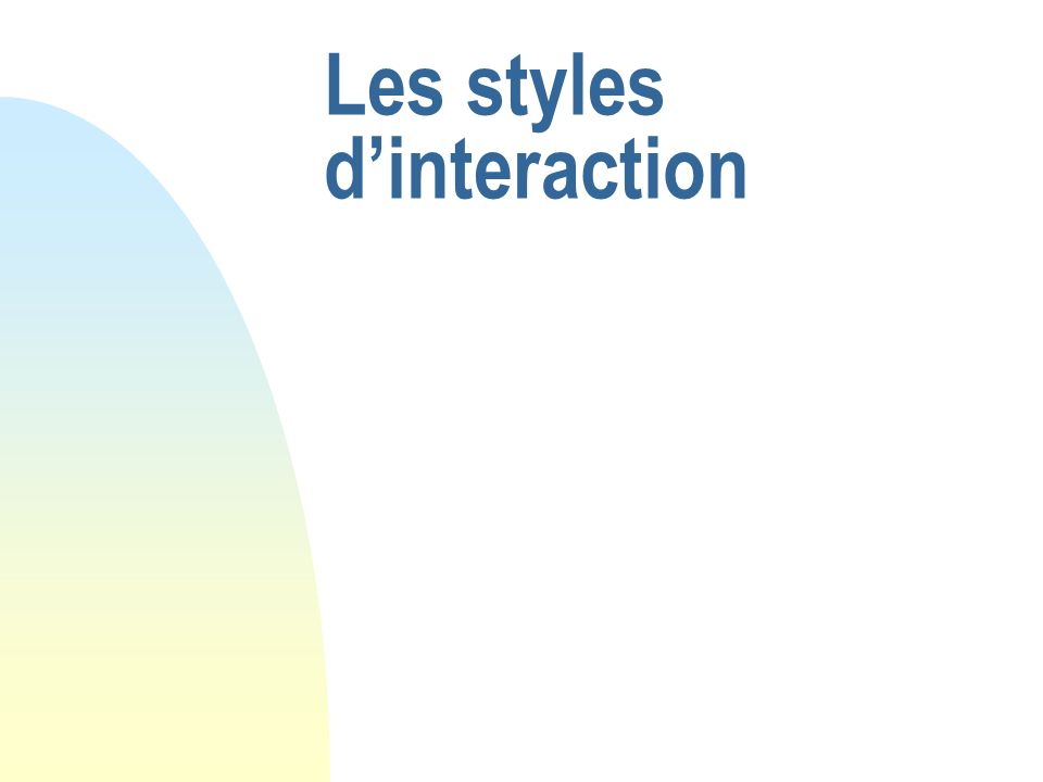 Les styles dinteraction