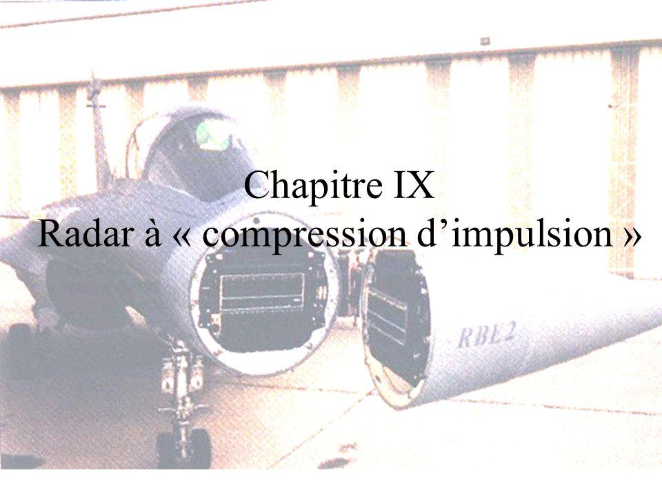 Chapitre IX Radar à « compression dimpulsion »