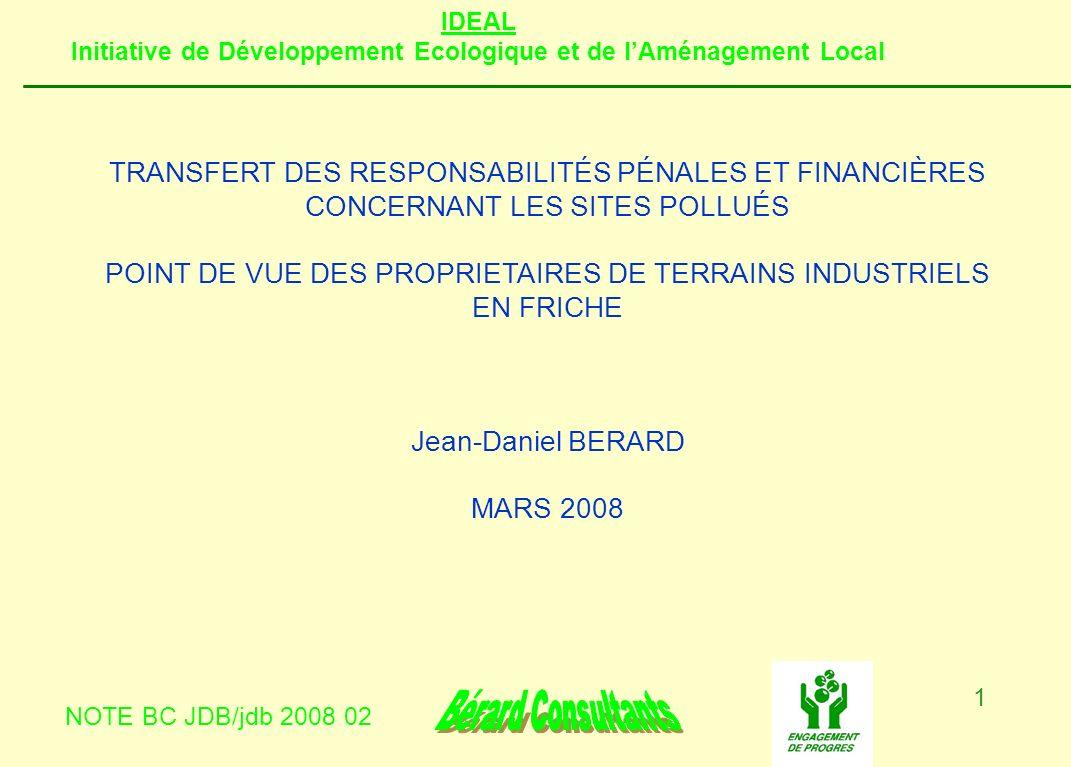 IDEAL Initiative de Développement Ecologique et de lAménagement Local NOTE BC JDB/jdb 2008 02 1 TRANSFERT DES RESPONSABILITÉS PÉNALES ET FINANCIÈRES C