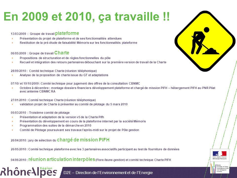 D2E – Direction de lEnvironnement et de lEnergie En 2009 et 2010, ça travaille !.