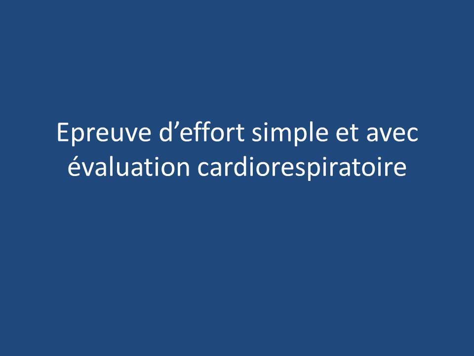 Epreuve deffort simple et avec évaluation cardiorespiratoire