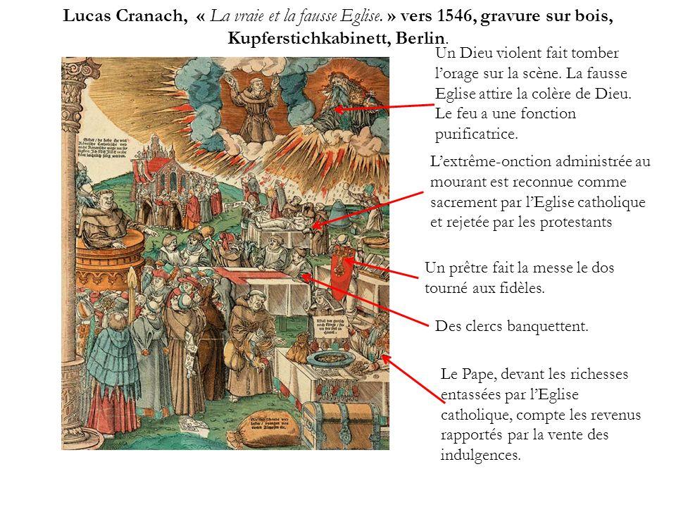 Lucas Cranach, « La vraie et la fausse Eglise. » vers 1546, gravure sur bois, Kupferstichkabinett, Berlin. Un prêtre fait la messe le dos tourné aux f