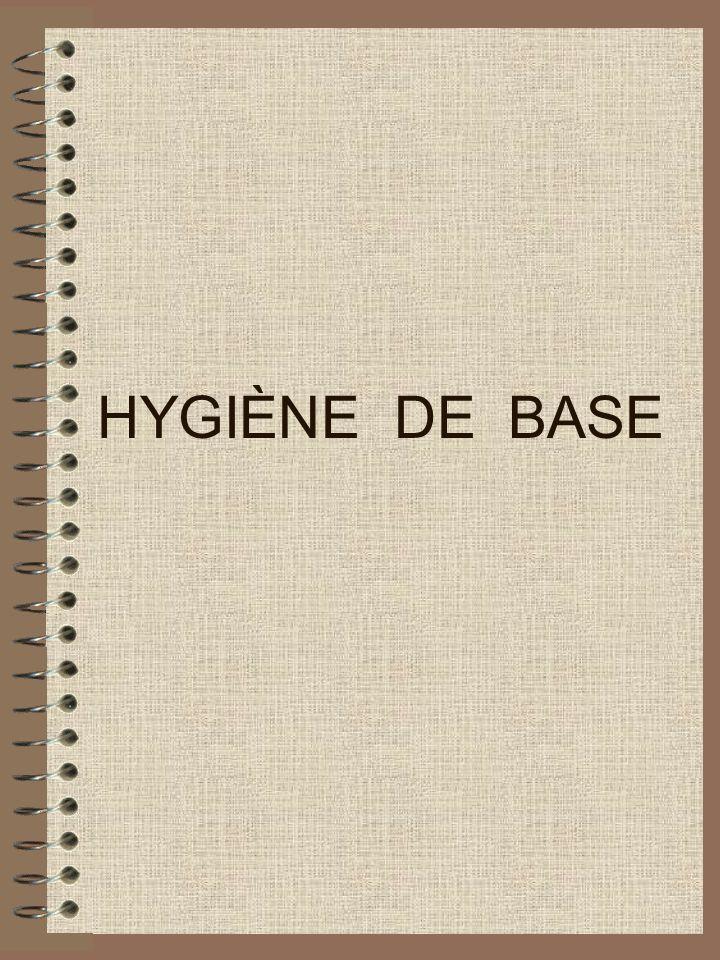 HYGIÈNE DE BASE