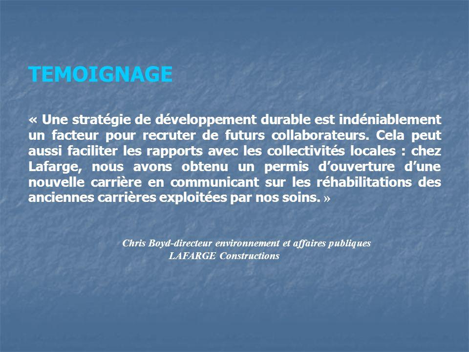 TEMOIGNAGE « Une stratégie de développement durable est indéniablement un facteur pour recruter de futurs collaborateurs. Cela peut aussi faciliter le