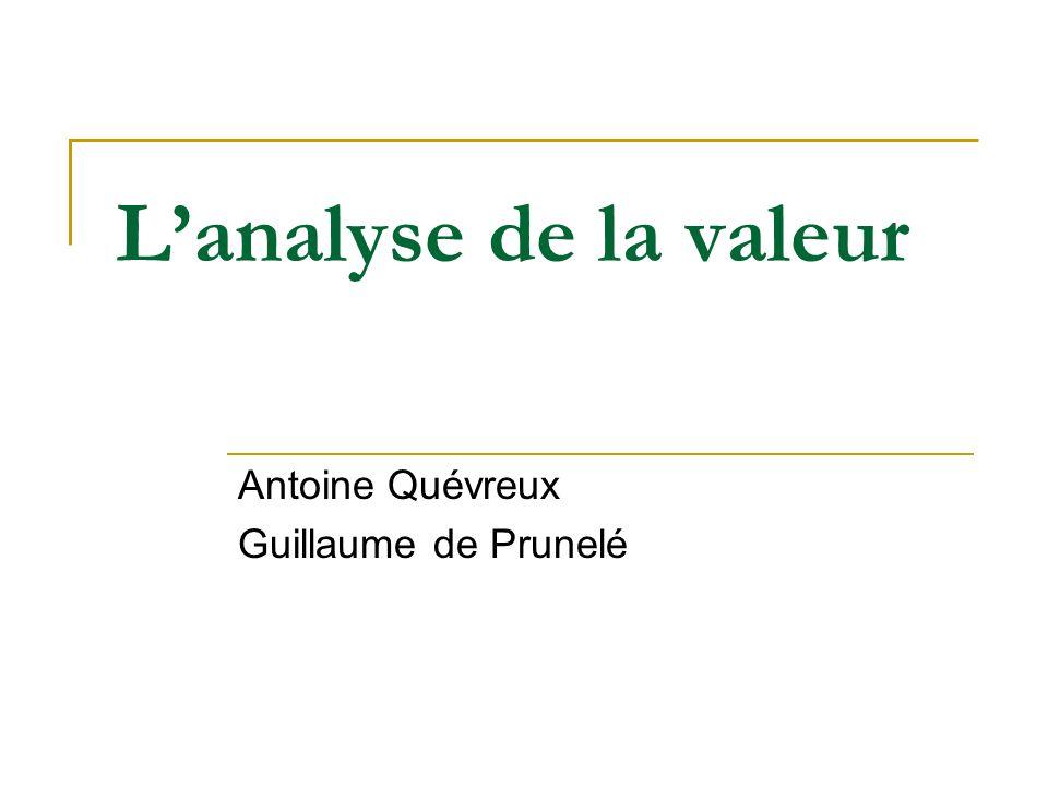 Lanalyse de la valeur Antoine Quévreux Guillaume de Prunelé