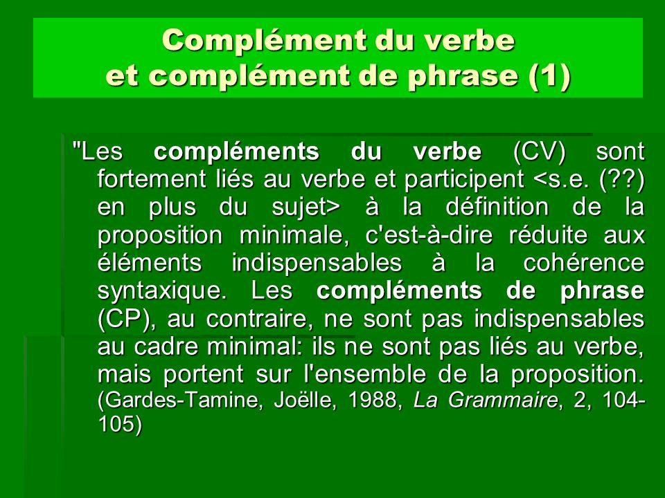 Complément du verbe et complément de phrase (1)