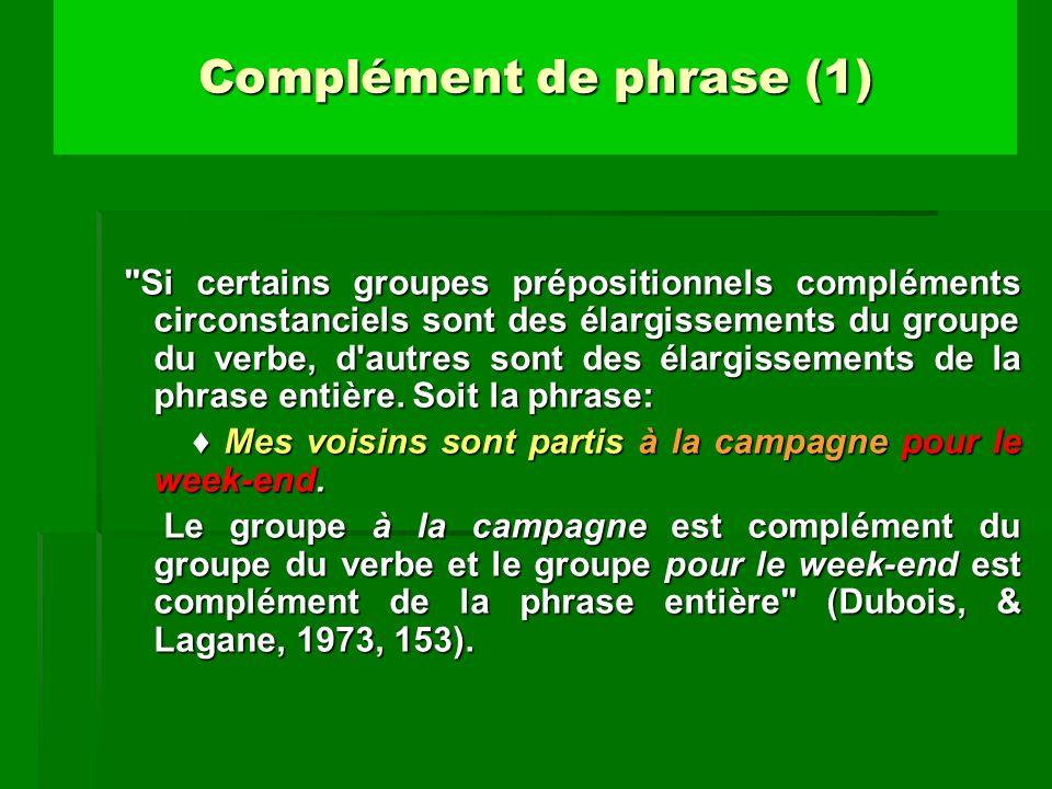 Complément de phrase (1)
