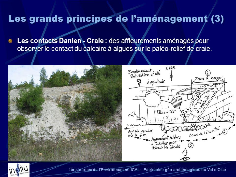 1ère journée de lEnvironnement IGAL - Patrimoine géo-archéologique du Val dOise Les contacts Danien - Craie : des affleurements aménagés pour observer