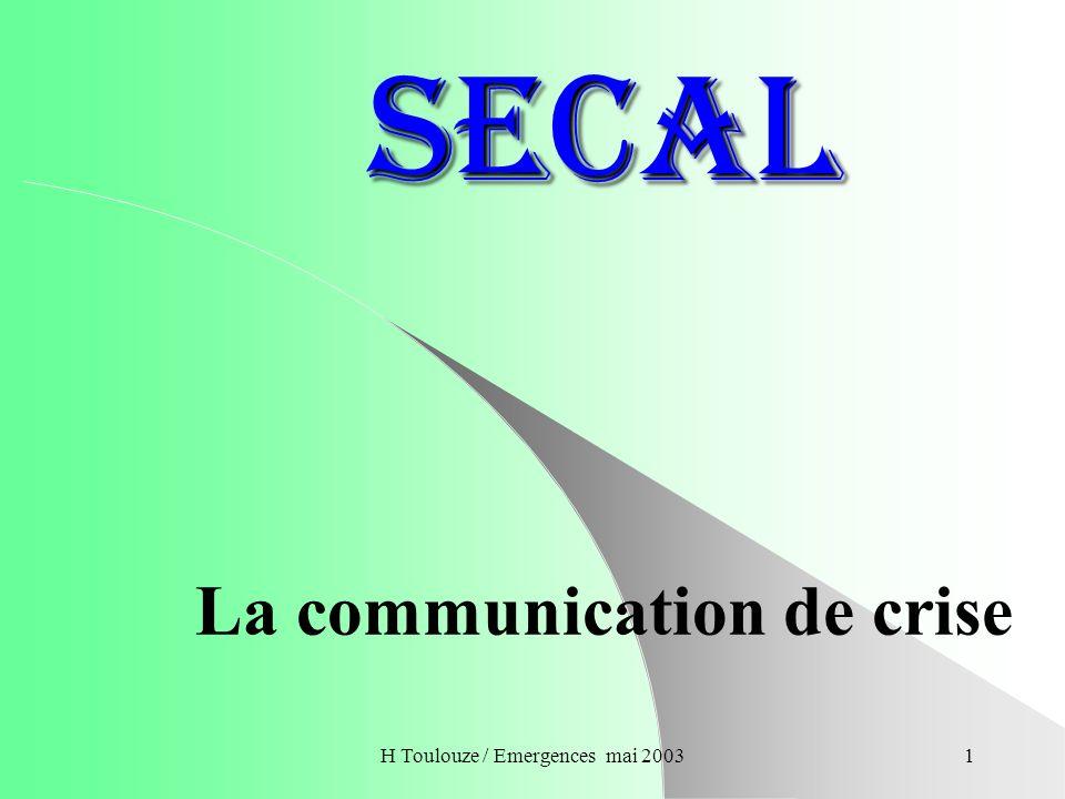 H Toulouze / Emergences mai 20032 La communication 1 Lévolution dépend en partie de la qualité de la communication.