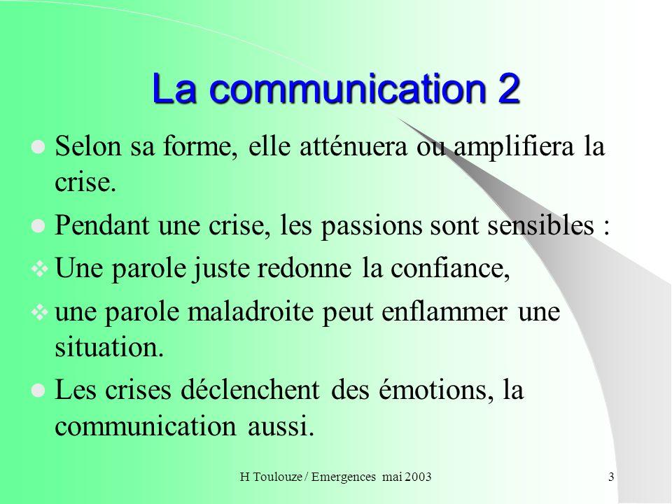 H Toulouze / Emergences mai 20034 La communication 3 Des moyens en profonde mutation.