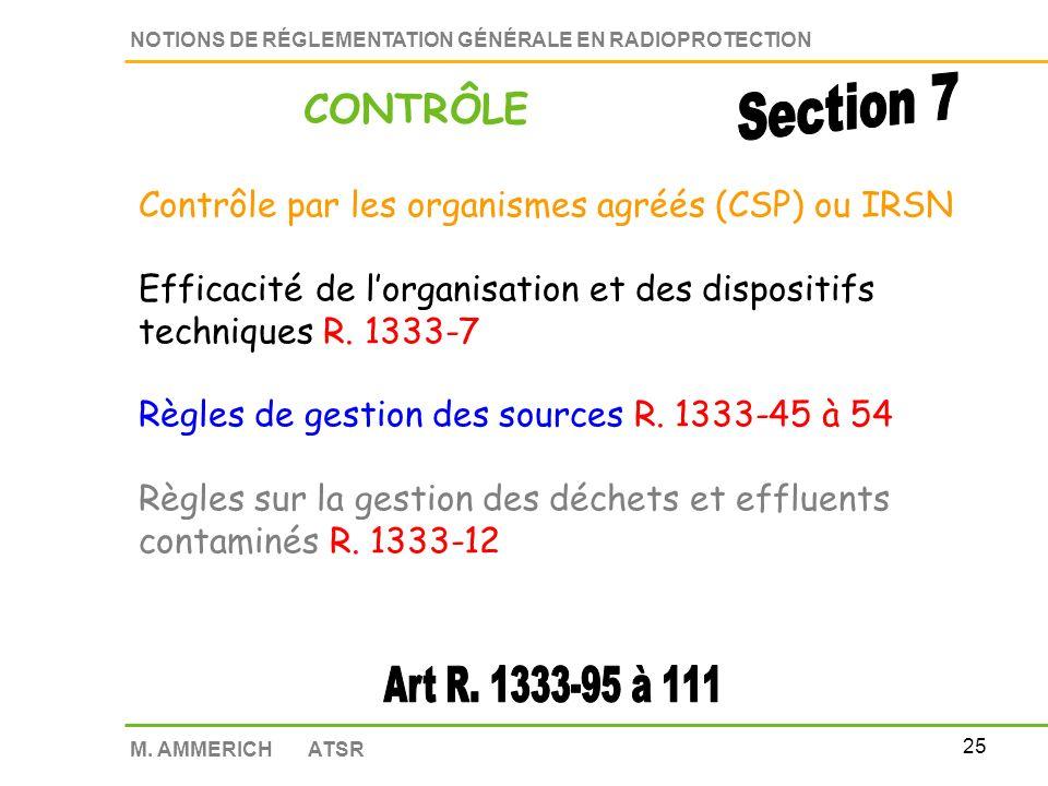 24 NOTIONS DE RÉGLEMENTATION GÉNÉRALE EN RADIOPROTECTION M. AMMERICH ATSR Arrêté à venir concernant : Modalité de calcul de la garantie financière Mod