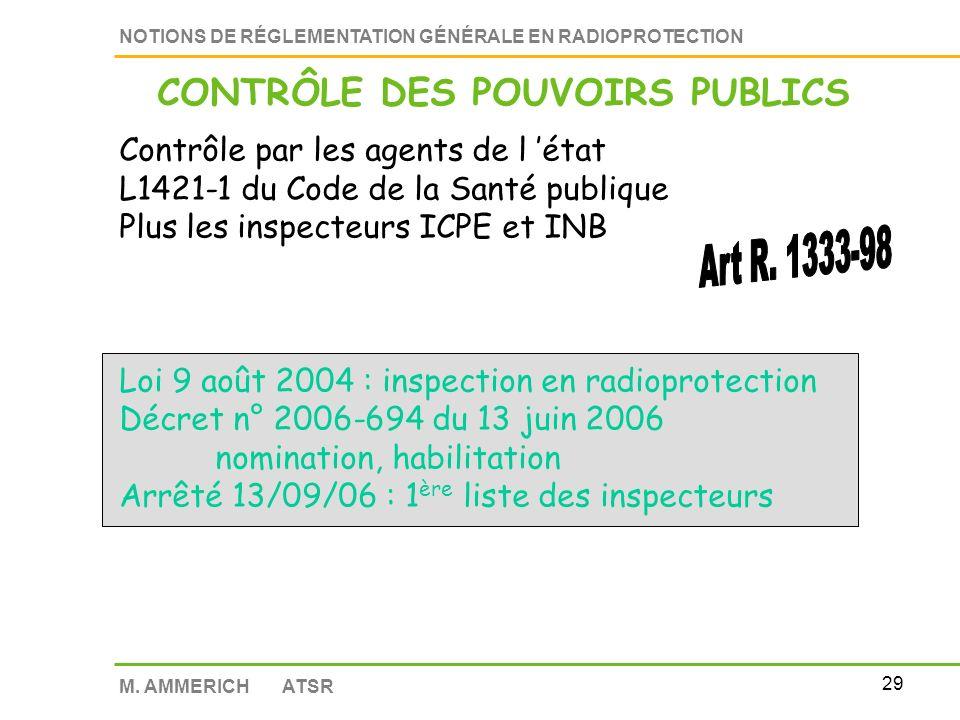 28 NOTIONS DE RÉGLEMENTATION GÉNÉRALE EN RADIOPROTECTION M. AMMERICH ATSR Les dossiers de demande dagrément Informations sur lorganisme organisation,