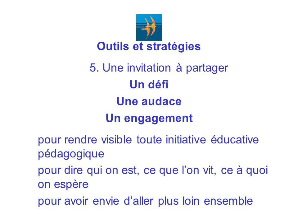 Outils et stratégies 5.