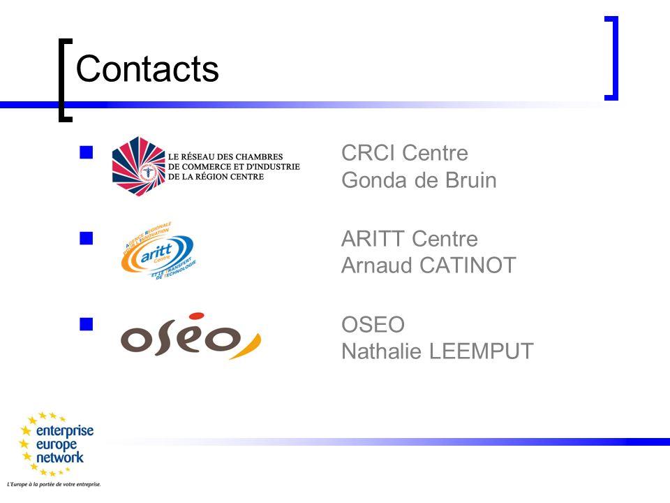 Contacts CRCI Centre Gonda de Bruin ARITT Centre Arnaud CATINOT OSEO Nathalie LEEMPUT