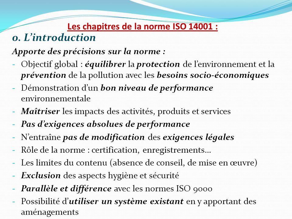 0. Lintroduction Apporte des précisions sur la norme : - Objectif global : équilibrer la protection de lenvironnement et la prévention de la pollution