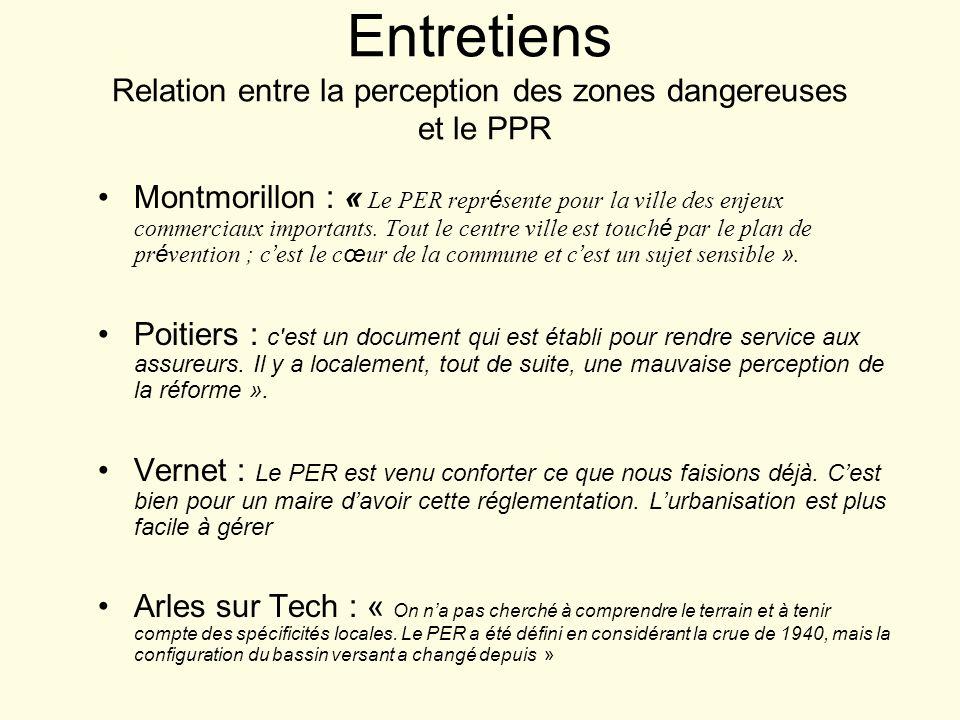 Entretiens Relation entre la perception des zones dangereuses et le PPR Montmorillon : « Le PER repr é sente pour la ville des enjeux commerciaux impo