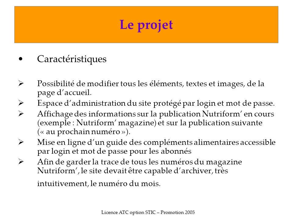 Caractéristiques Possibilité de modifier tous les éléments, textes et images, de la page daccueil. Espace dadministration du site protégé par login et