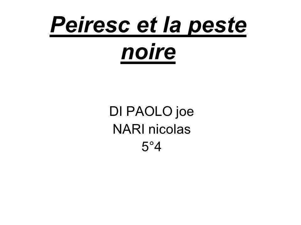 Peiresc et la peste noire DI PAOLO joe NARI nicolas 5°4