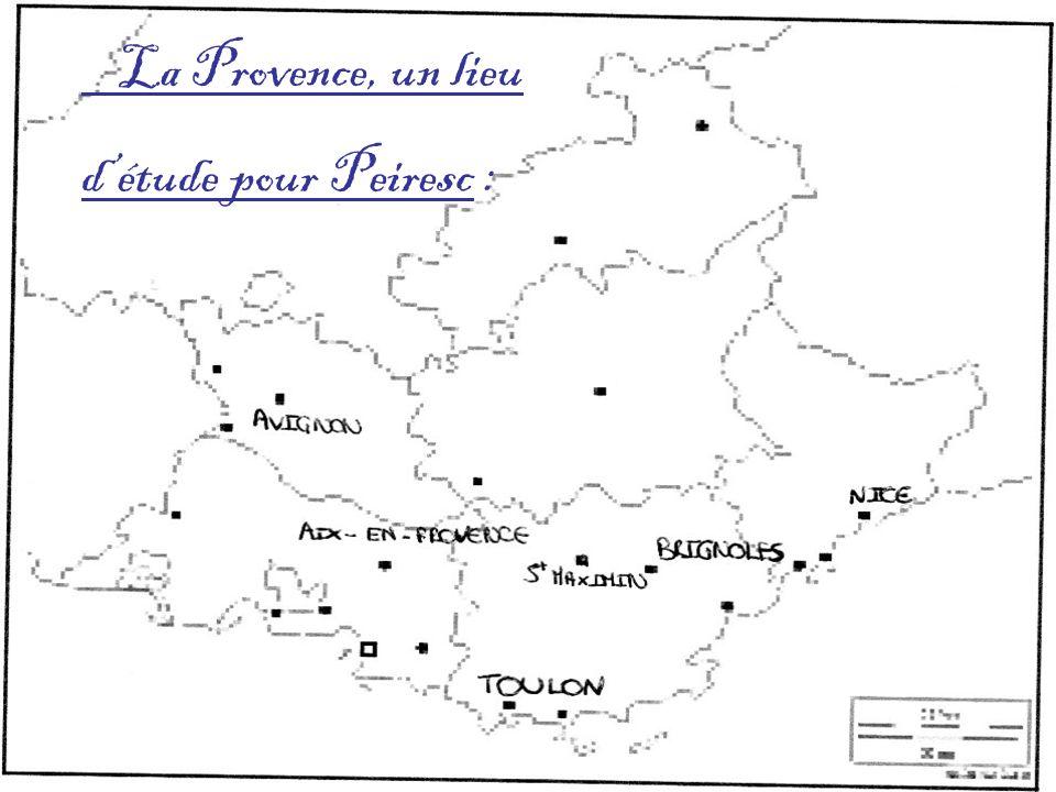 La Provence, un lieu détude pour Peiresc :