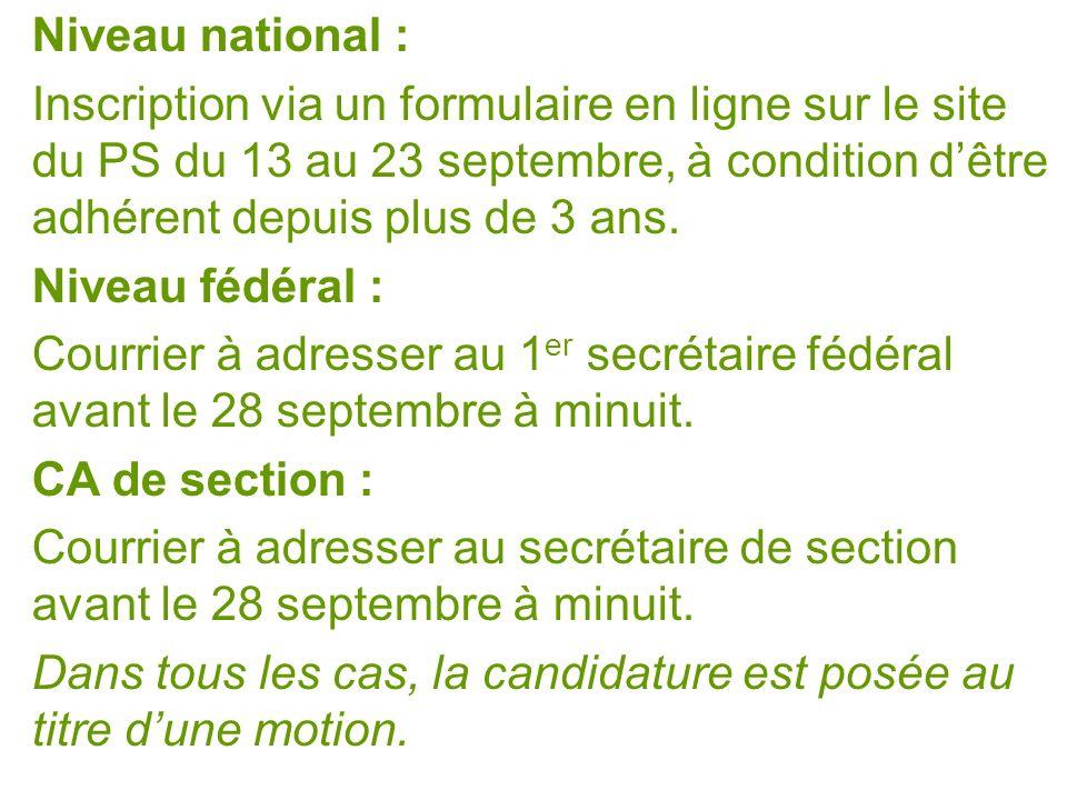 Niveau national : Inscription via un formulaire en ligne sur le site du PS du 13 au 23 septembre, à condition dêtre adhérent depuis plus de 3 ans.