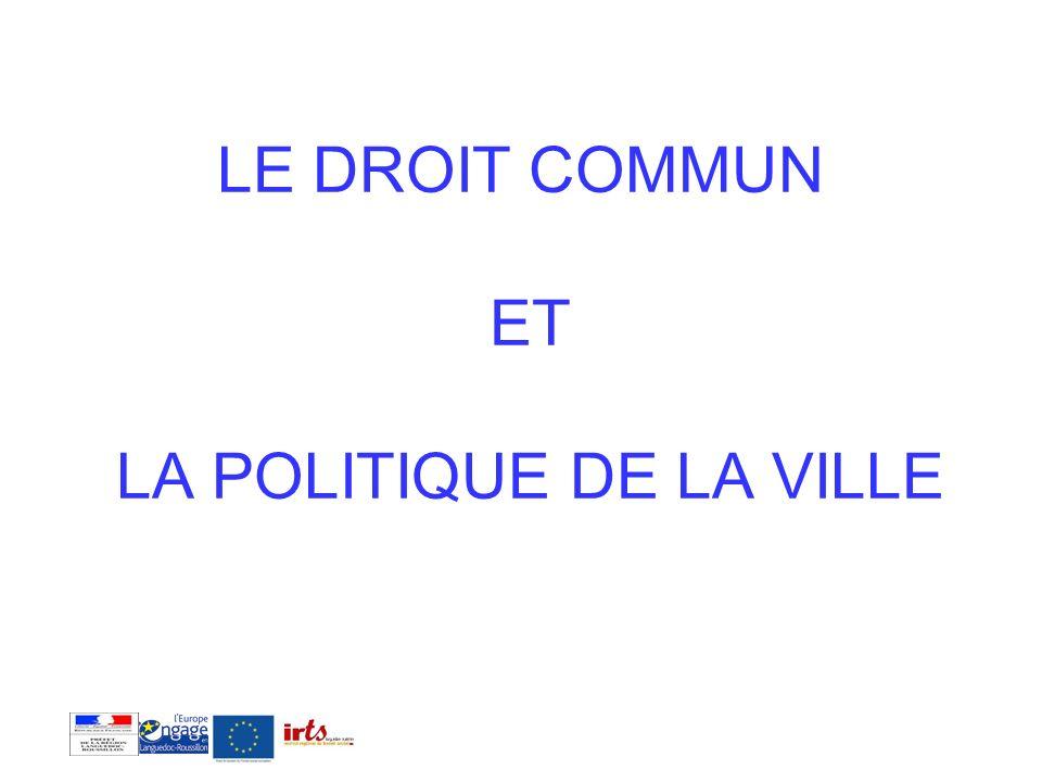 1.Lemploi, la formation et linsertion: quelles articulations entre le droit commun, la politique de la ville et le FSE.