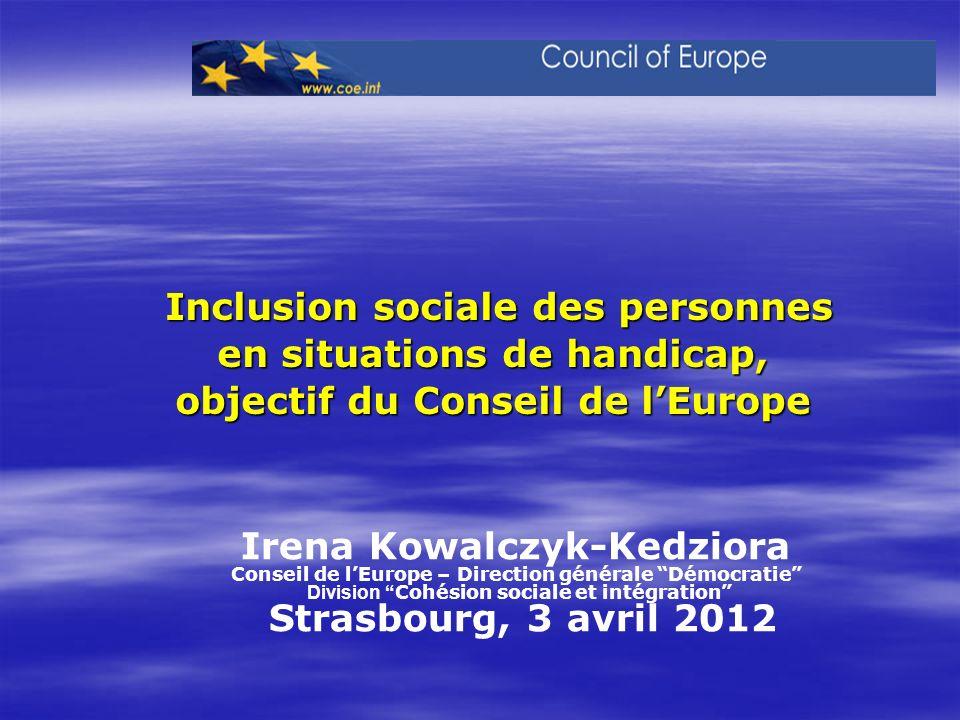 Inclusion sociale des personnes en situations de handicap, objectif du Conseil de lEurope Inclusion sociale des personnes en situations de handicap, o