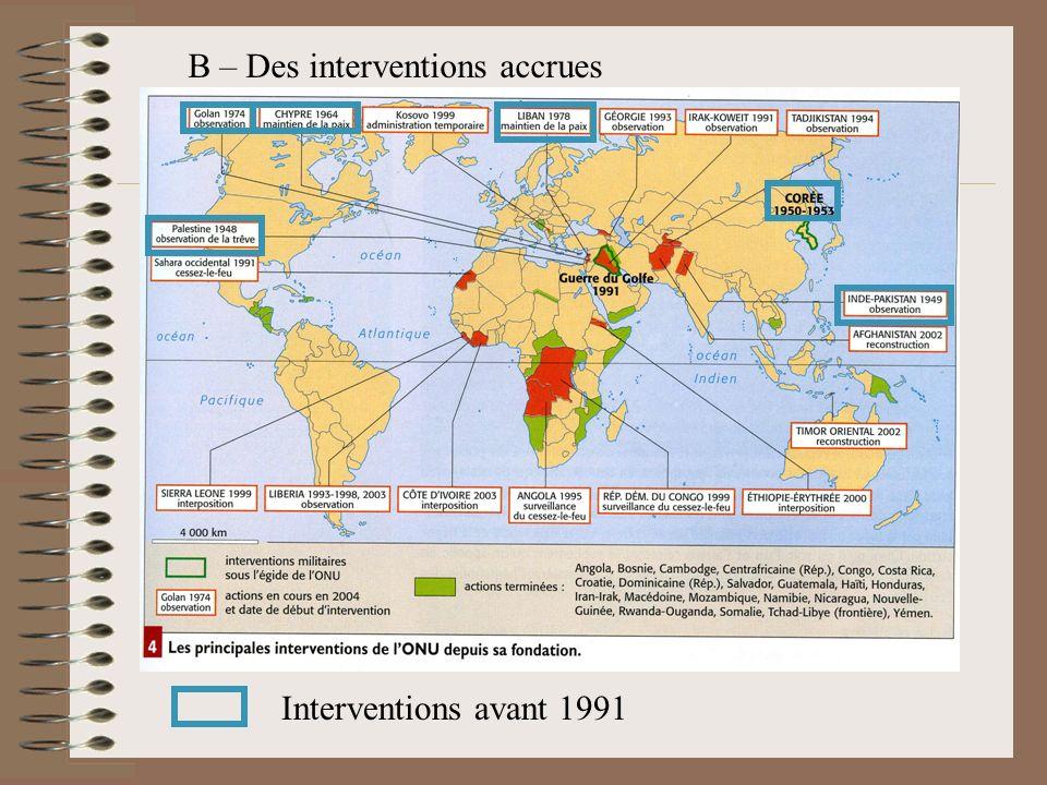 Interventions avant 1991 B – Des interventions accrues