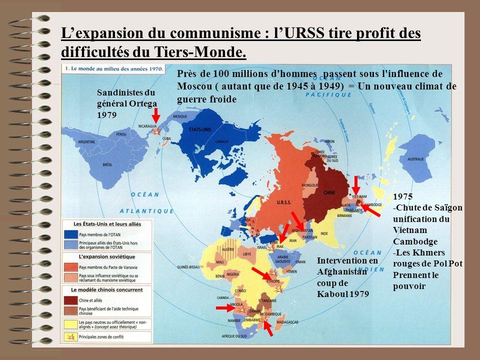 Lexpansion du communisme : lURSS tire profit des difficultés du Tiers-Monde.