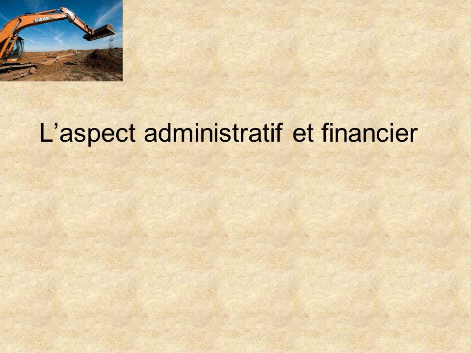 Laspect administratif et financier