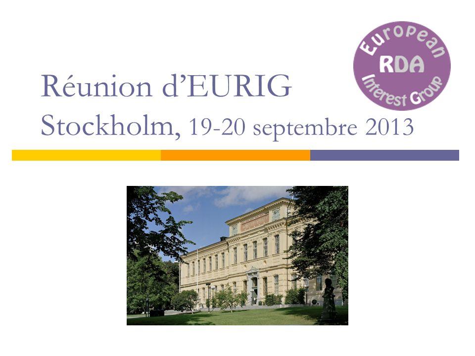 Réunion dEURIG Stockholm, 19-20 septembre 2013