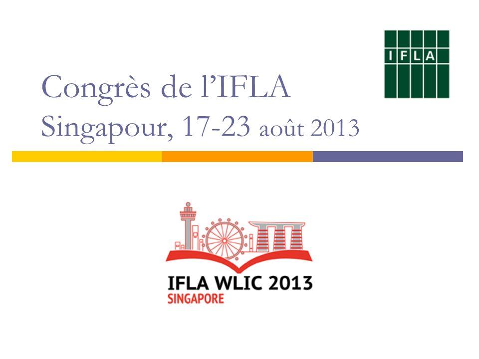 Congrès de lIFLA Singapour, 17-23 août 2013
