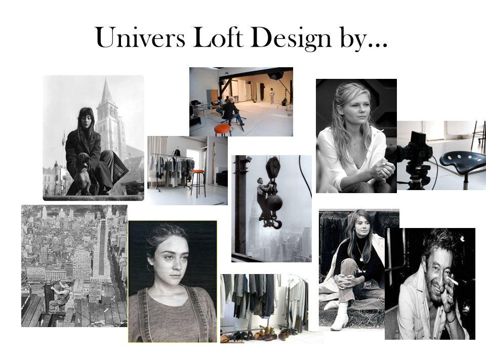 Univers Loft Design by…