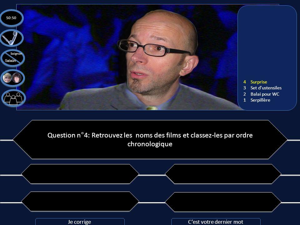 Question n°4: Retrouvez les noms des films et classez-les par ordre chronologique A: les bronzés > la soupe aux choux > le père Noël est une ordure >