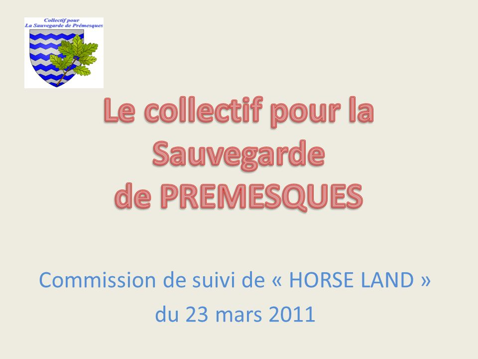 Commission de suivi de « HORSE LAND » du 23 mars 2011