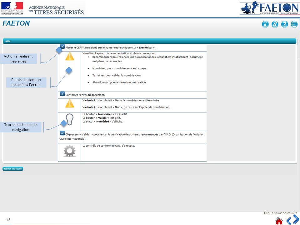 Cliquer pour poursuivre Action à réaliser : pas-à-pas Trucs et astuces de navigation Points dattention associés à lécran 13