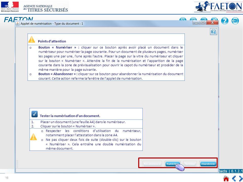 Tester la numérisation dun document. 1.Placer un document (une feuille A4) dans le numériseur. 2.Cliquer sur le bouton « Numériser ». o Respecter les