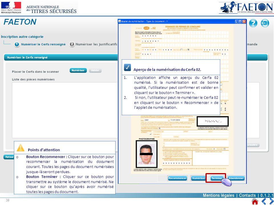 Points dattention o Bouton Recommencer : Cliquer sur ce bouton pour recommencer la numérisation du document courant. Toutes les pages du document numé
