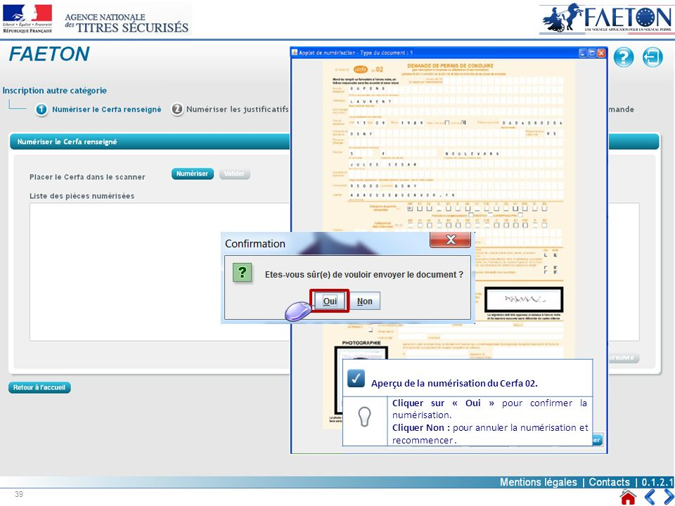 Aperçu de la numérisation du Cerfa 02. Cliquer sur « Oui » pour confirmer la numérisation. Cliquer Non : pour annuler la numérisation et recommencer.