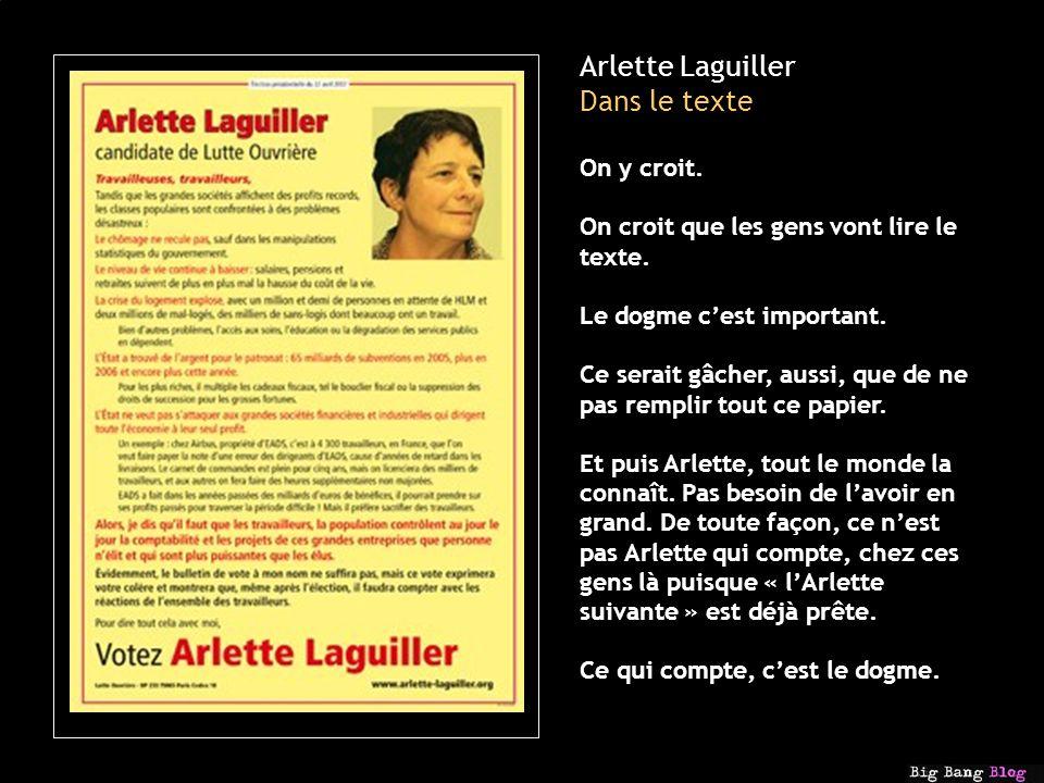 Arlette Laguiller Dans le texte On y croit. On croit que les gens vont lire le texte.