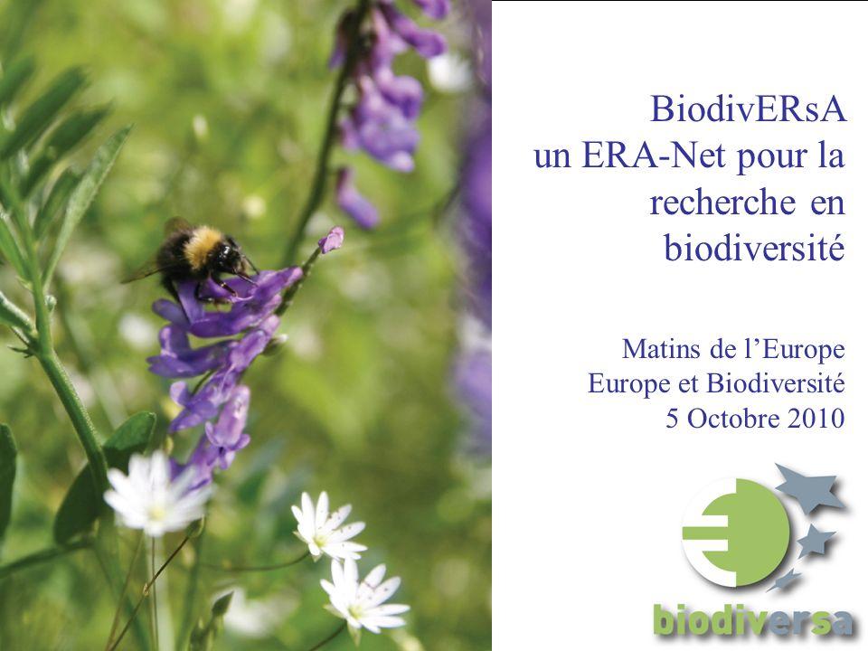 BiodivERsA un ERA-Net pour la recherche en biodiversité Matins de lEurope Europe et Biodiversité 5 Octobre 2010