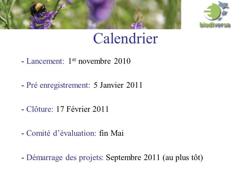 Calendrier - Lancement: 1 er novembre 2010 - Pré enregistrement: 5 Janvier 2011 - Clôture: 17 Février 2011 - Comité dévaluation: fin Mai - Démarrage des projets: Septembre 2011 (au plus tôt)