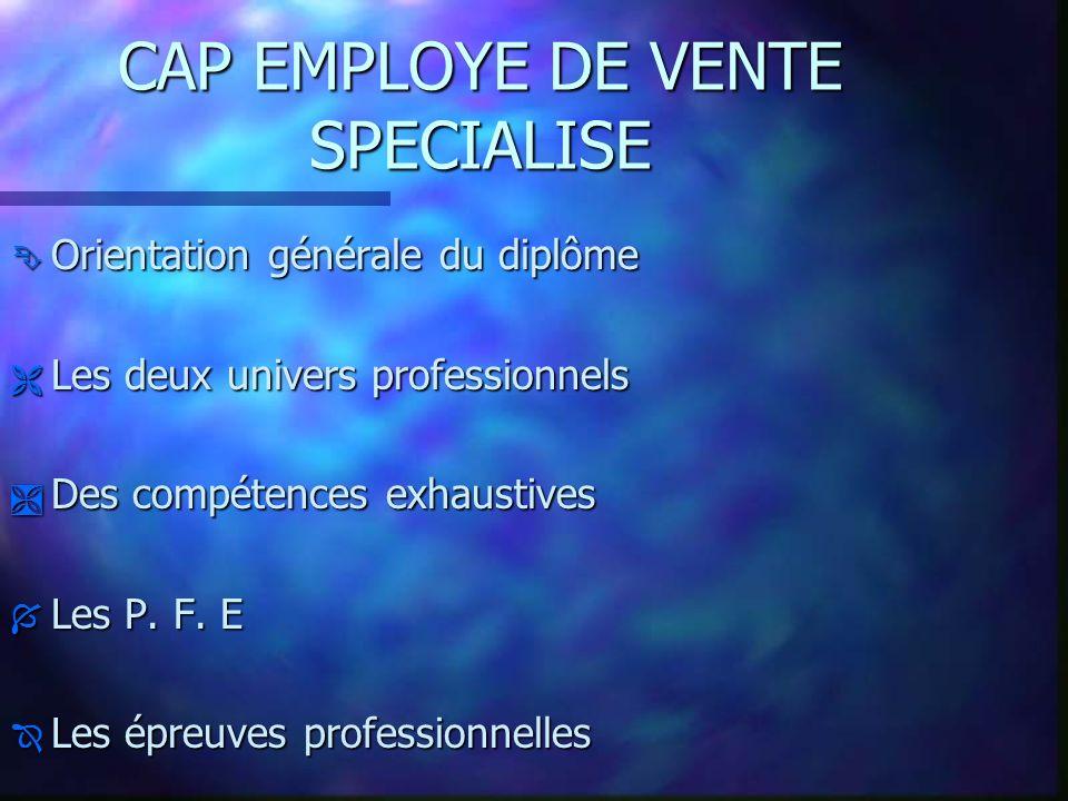 Présentation du CAP EMPLOYE DE VENTE SPECIALISE Charles ARBEY Jérôme ALABERT I. E. N Réunion académique Vente IUFM de Saint Denis